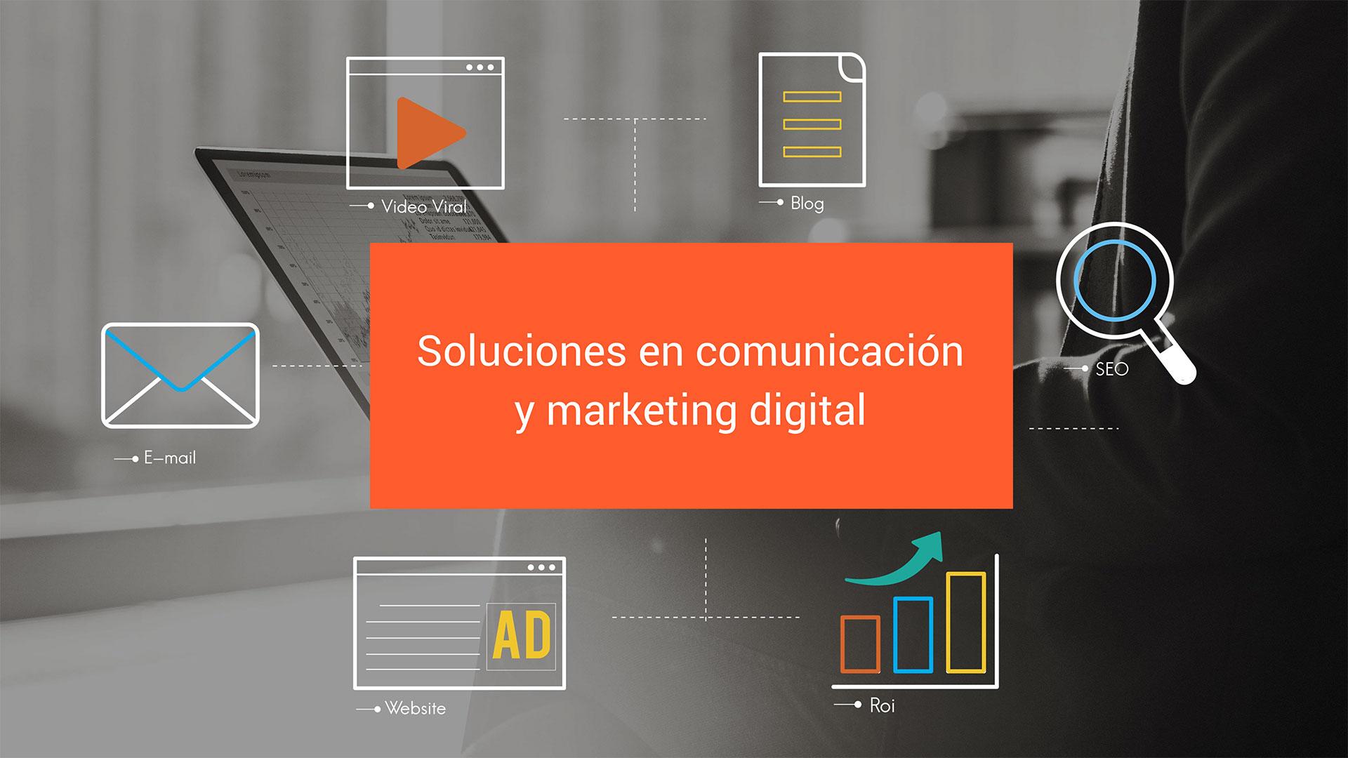 Soluciones comunicación y marketing digital