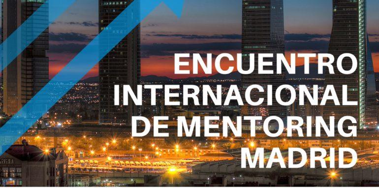 Encuentro internacional Mentoring Madrid